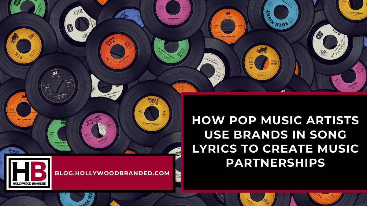 How Pop Music Artists Use Brands In Song Lyrics