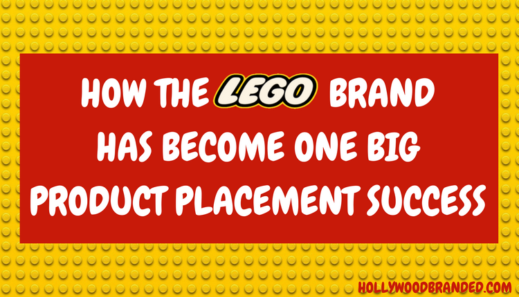 How The LEGO Brand Has Become One Big Product Placement Success.png