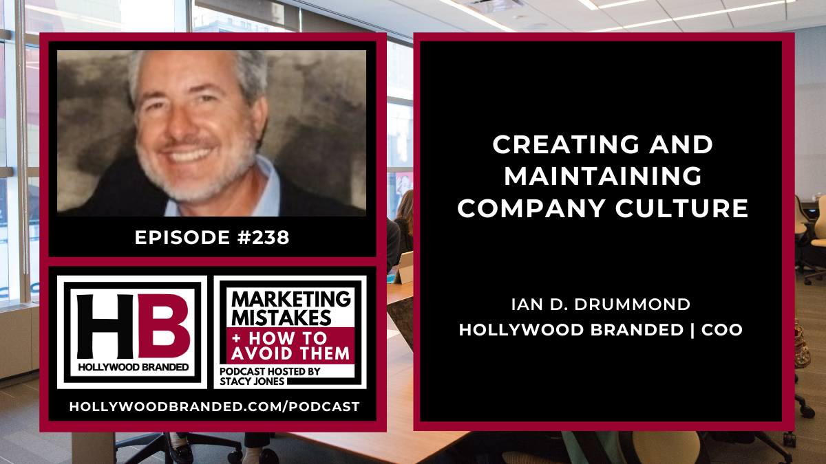 Ian Drummond Hollywood Branded Marketing Mistakes & How To Avoid Them