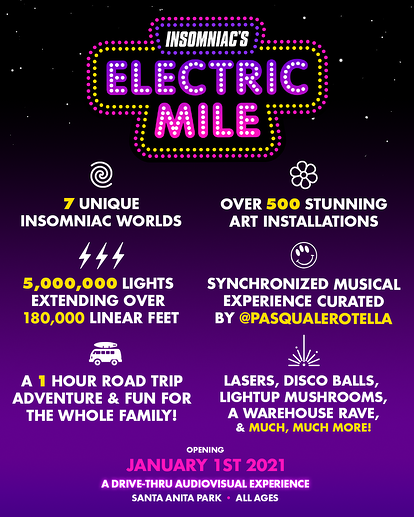 Insomniac Electric Mile
