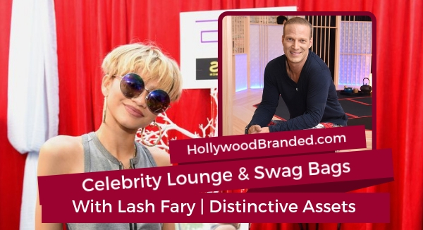 Lash fary podcast: Celebrity Lounge and Swag Bags