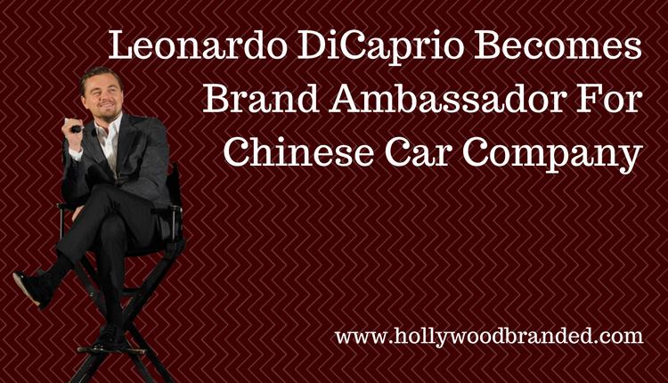 Leonardo DiCaprio Becomes Brand Ambassador For Chinese Car Company.png