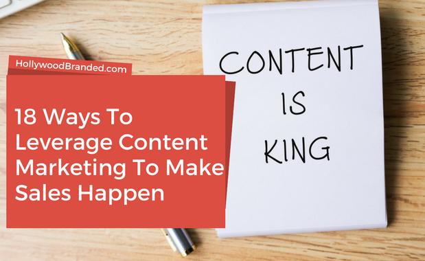 Leverage Content Marketing To Make Sales Happen final