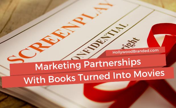 Marketing Partnerships Books Turned Into Movies