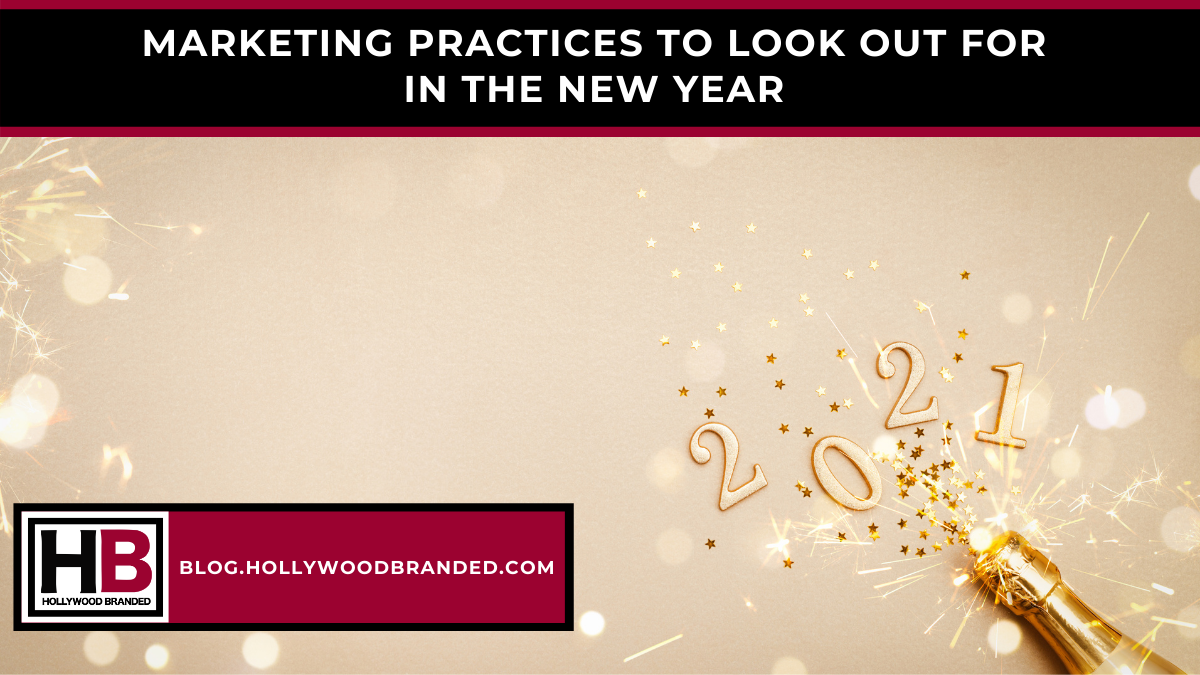 Marketing Practices to Look Out For in the New Year