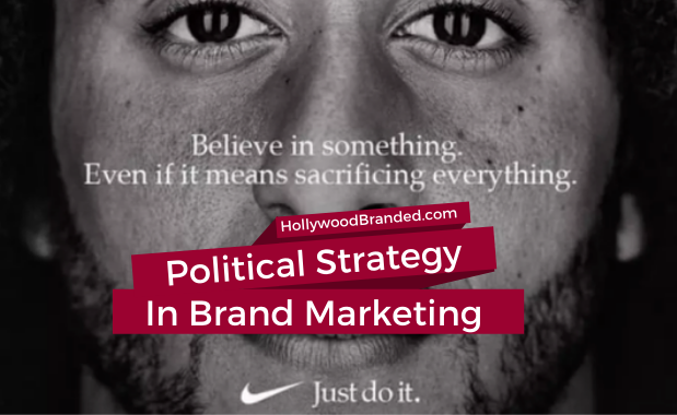 Political Strategy In Brand Marketing