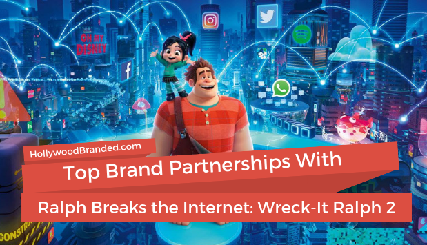 Ralph Breaks the Internet Top Brands