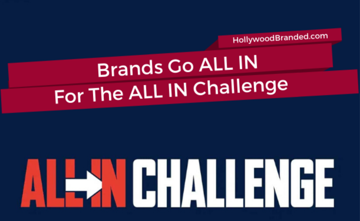 Brands go all-in for the ALL IN challenge