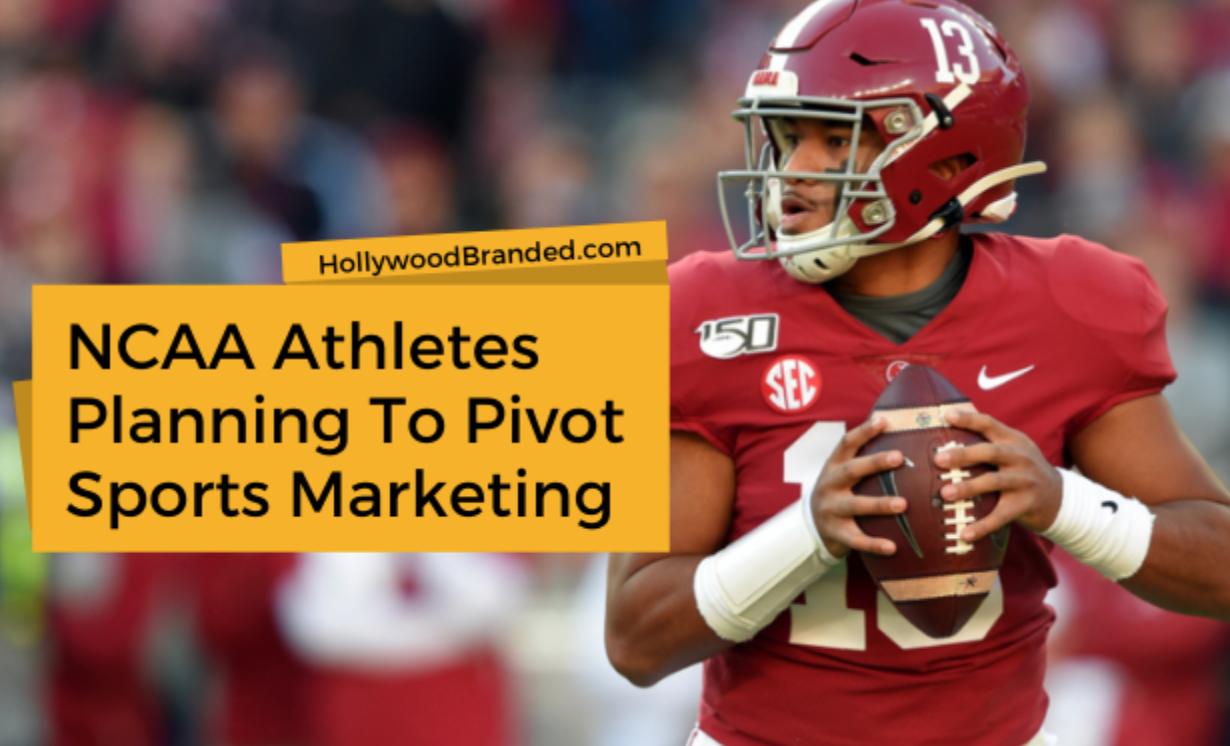 NCAA athletes planning to pivot sports marketing