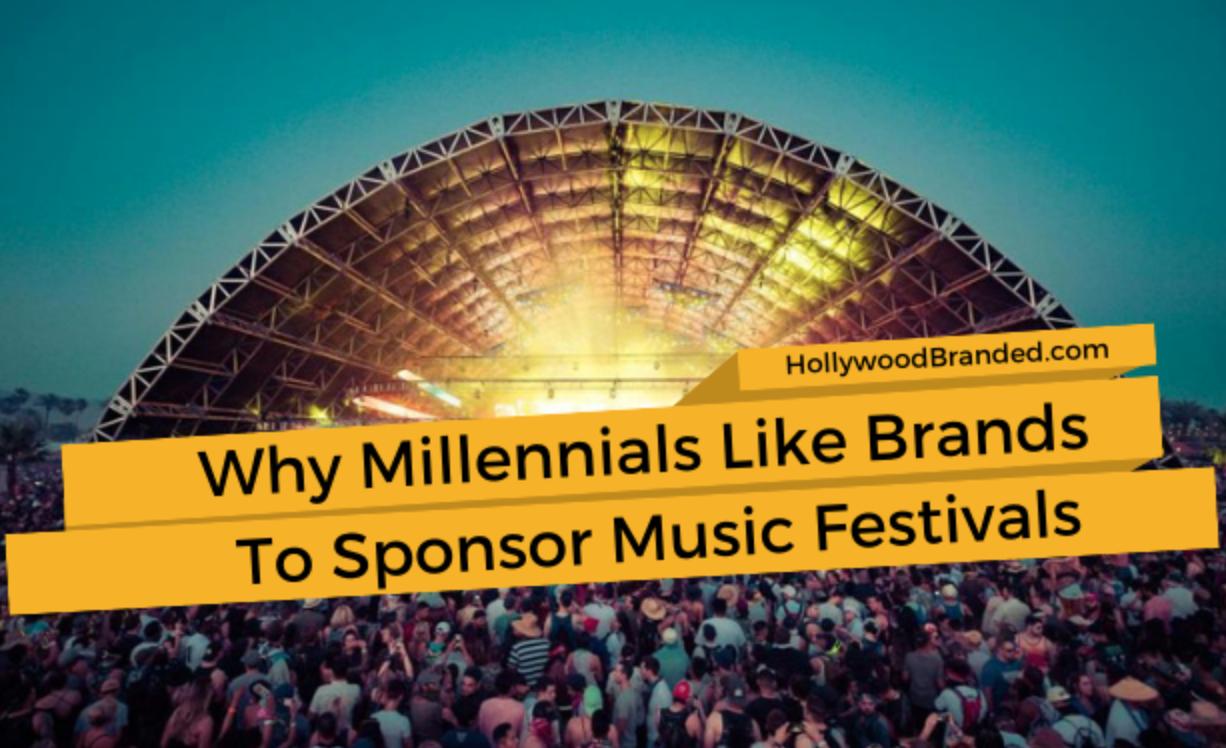 Why Millennials Like Brands to Sponsor Music Festivals