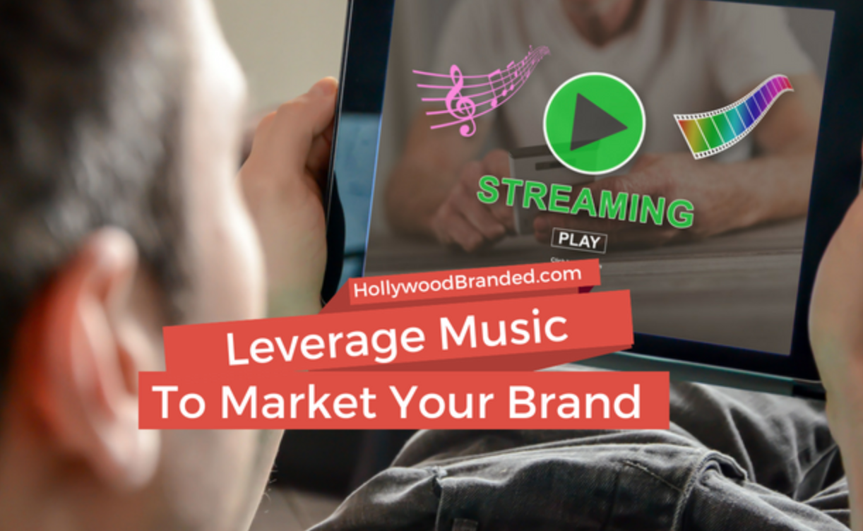 Leverage Music To Market Your Brand