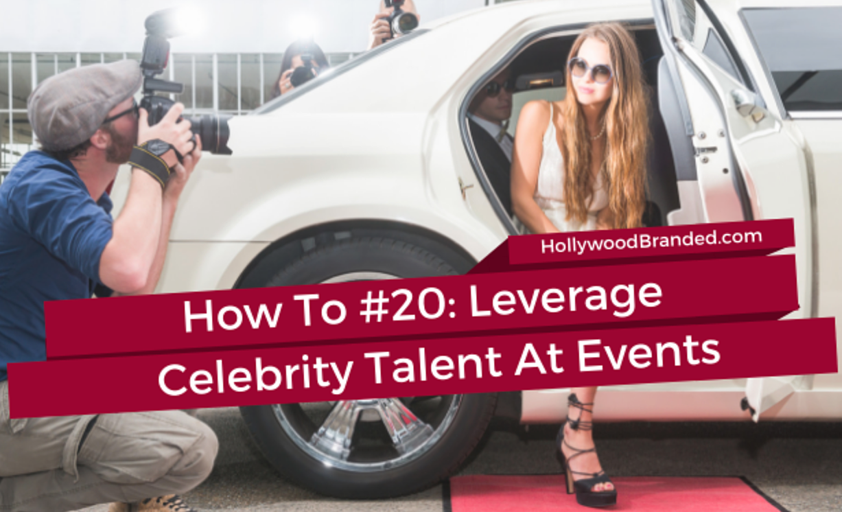 How to leverage celebrity talent at events