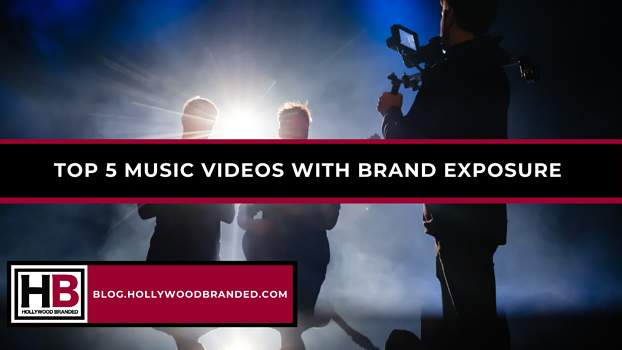TOP 5 MUSIC VIDEOS WITH BRAND EXPOSURE