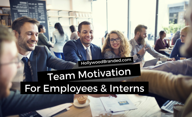 Team Motivation For Employees And Interns