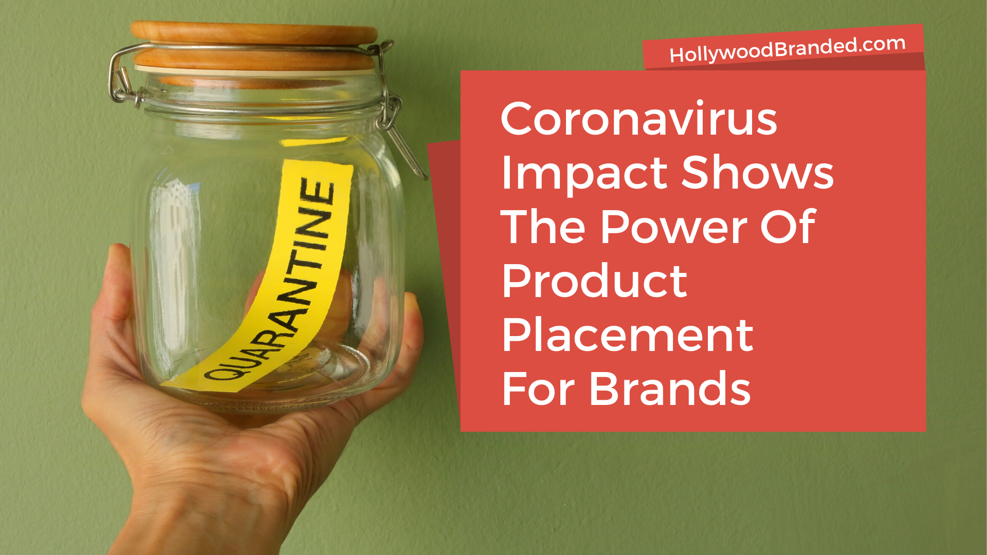 The Coronavirus Impact Shows The Power Of Product Placement Brand Opportunities Hollywood Branded