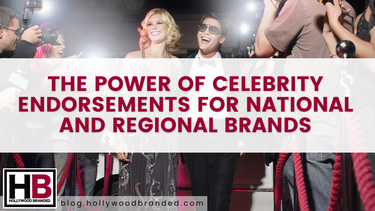 The Power of Celebrity Endorsements for National and Regional Brands