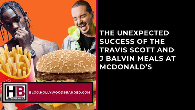 The Unexpected Success Of The Travis Scott and J Balvin Meals at Mcdonald's