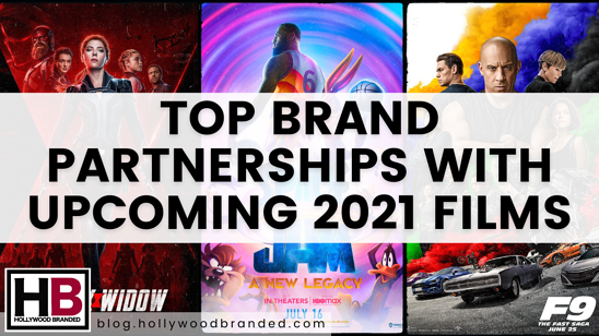 Top Brand Partnerships with Upcoming 2021 Films