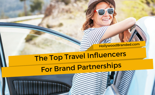 Top Travel Influencers For Brand Partnerships
