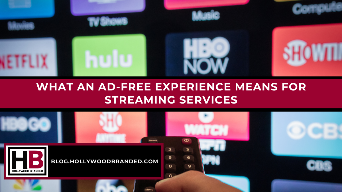 What An Ad-Free Experience Means For Streaming Services-1