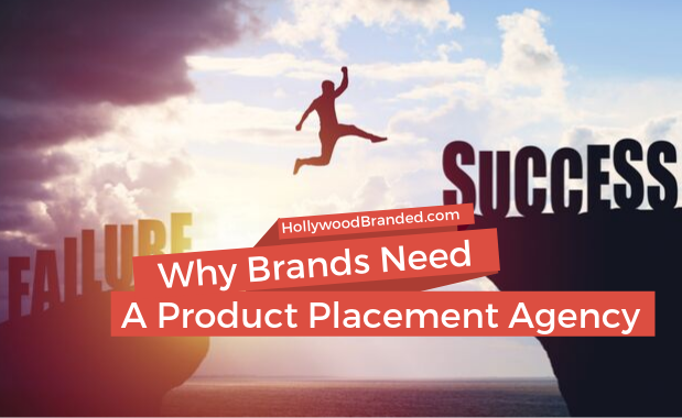 Why Brands Need A Product Placement Agency (1)
