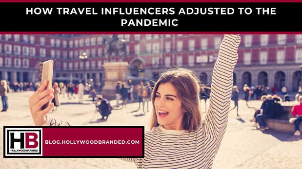 _How Travel Influencers Adjusted To The Pandemic