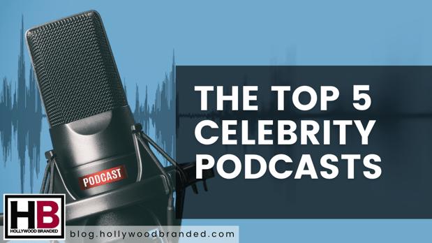top 5 celeb podcasts