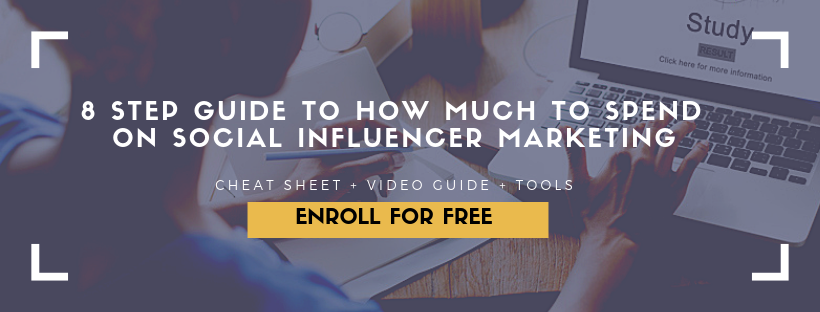 https://learn.hollywoodbranded.com/p/8-step-guide-to-how-much-to-spend-on-social-influencer-marketing/