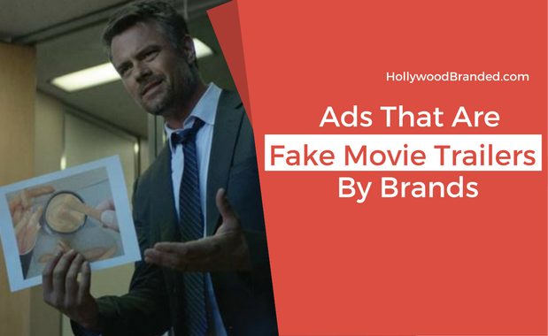 Fake Movie Trailers By Brands.png