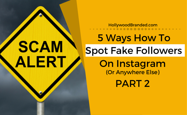 5 Ways How To Spot Fake Instagram Followers: Part 2