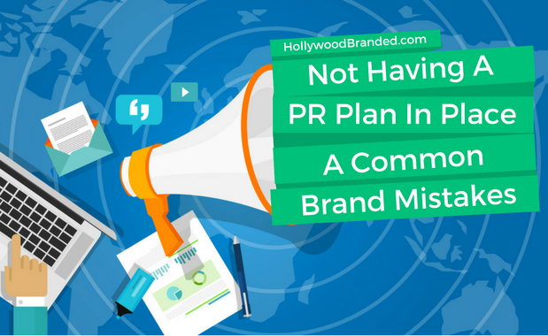 Mistake #24: Not Realizing The Importance of Public Relations For Your Brand