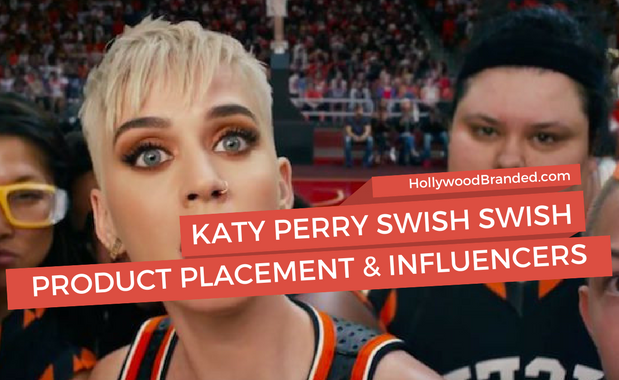 Katy Perry Product Placement, Social Influencers & Celebs: Unpacking 'Swish Swish'