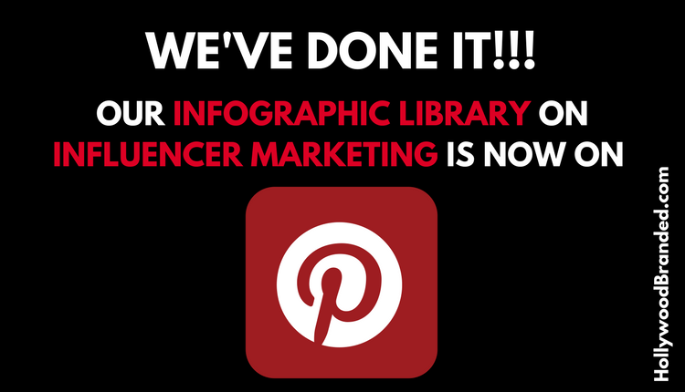 Hollywood Branded Influencer Marketing Infographic Library Now On Pinterest